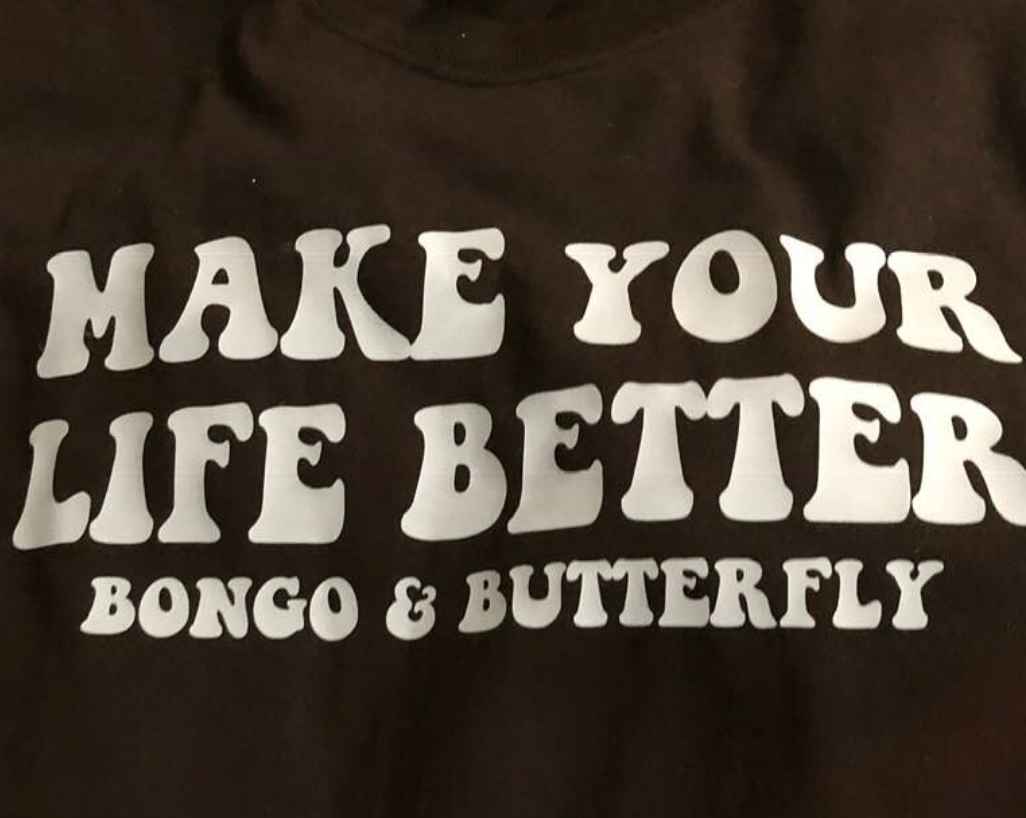 Bongo and Butterfly Make Your Life Bette